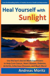 Heal Yourself with Sunlight (ISBN: 9780979275739)