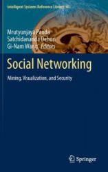 Social Networking - Mining, Visualization, and Security (2014)