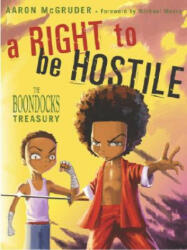 Right To Be Hostile - Aaron McGruder (ISBN: 9781400048571)
