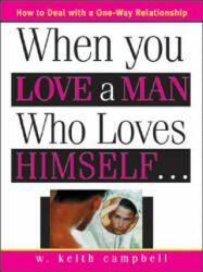 When You Love a Man Who Loves Himself (ISBN: 9781402203428)