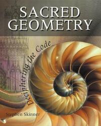 Sacred Geometry - Stephen Skinner (ISBN: 9781402765827)