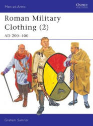Roman Military Clothing - Graham Sumner (2003)