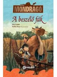 A beszélő fák - Mondragó 2 (ISBN: 9789638989116)