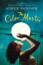 Color Master - Aimee Bender (2014)
