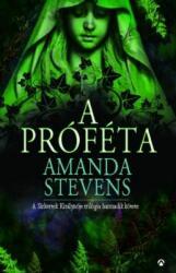 Amanda Stevens - A próféta (2014)