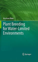 Plant Breeding for Water-Limited Environments - Abraham Blum (ISBN: 9781441974907)
