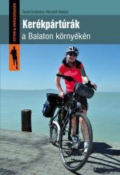 Kerékpártúrák a Balaton környékén (2014)