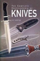 The Complete Encyclopedia of Knives - A. E. Hartink (2014)