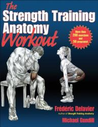The Strength Training Anatomy Workout (ISBN: 9781450400954)