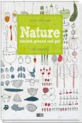 Nature. Bd. 1 - Alain Ducasse (2014)