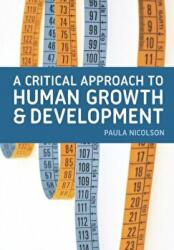 Critical Approach to Human Growth and Development (2014)