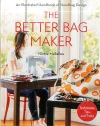 Better Bag Maker - Nicole Claire Mallalieu (2014)