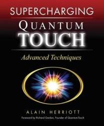 Supercharging Quantum Touch - Alain Herriot (ISBN: 9781556436543)