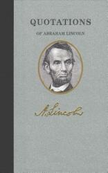 Quotations of Abraham Lincoln (ISBN: 9781557099419)