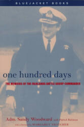 One Hundred Days: The Memoirs of the Falklands Battle Group Commander (ISBN: 9781557506528)