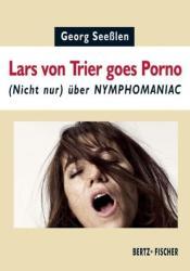 Lars von Trier goes Porno (2014)