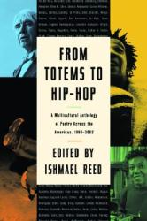 From Totems to Hip-Hop: A Multicultural Anthology of Poetry Across the Americas 1900-2002 (ISBN: 9781560254584)