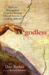 Godless - Dan Barker (ISBN: 9781569756775)