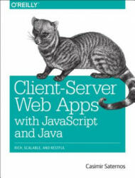 Client-Server Web Apps with JavaScript and Java (2014)