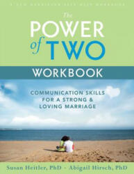 The Power of Two - Susan Heitler, Abigail Hirsch (ISBN: 9781572243347)