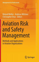 Aviation Risk and Safety Management (2014)