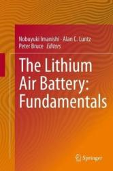 Lithium Air Battery - Fundamentals and Prospects (2014)