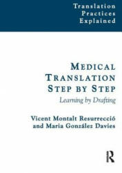 Medical Translation Step by Step - Learning by Drafting (2014)
