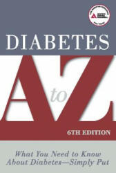 Diabetes A to Z - American Diabetes Association (ISBN: 9781580403290)