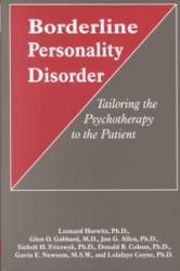 Borderline Personality Disorder - Tailoring the Psychotherapy to the Patient (1996)