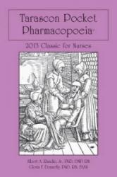 Tarascon Pocket Pharmacopoeia 2013 Classic for Nurses (2012)
