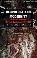 Neurology and Modernity (2010)