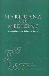 Marijuana and Medicine - Assessing the Science Base (1999)