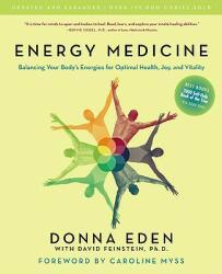 Energy Medicine - Donna Eden, David Feinstein, Brooks Garten, Cindy Cohn (ISBN: 9781585426508)
