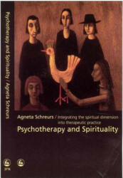 Psychotherapy and Spirituality - Integrating the Spiritual Dimension into Therapeutic Practice (2002)