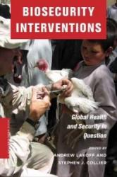 Biosecurity Interventions (2008)