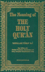 The Meaning of the Holy Qu'ran (ISBN: 9781590080252)