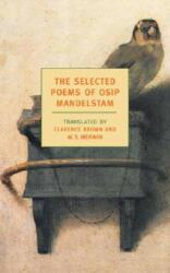 The Selected Poems of Osip Mandelstam (ISBN: 9781590170915)