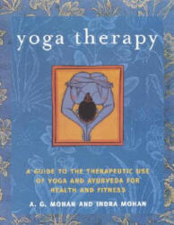 Yoga Therapy - A G Mohan (ISBN: 9781590301319)