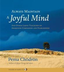 Always Maintain a Joyful Mind (ISBN: 9781590304600)