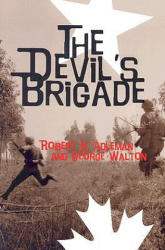 The Devil's Brigade (ISBN: 9781591140047)