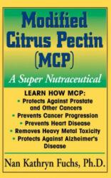 Modified Citrus Pectin (ISBN: 9781591201045)
