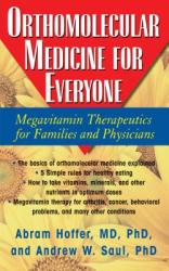 Orthomolecular Medicine for Everyone - Abram Hoffer (ISBN: 9781591202264)