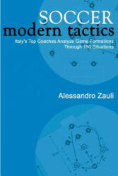 Soccer Modern Tactics - Alessandro Zauli (ISBN: 9781591640257)