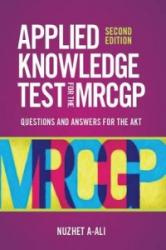 Applied Knowledge Test for the New MRCGP (2010)