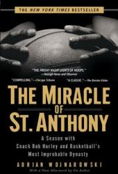 The Miracle of St. Anthony - Adrian Wojnarowski (ISBN: 9781592401864)