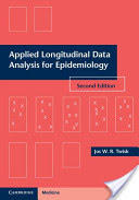 Applied Longitudinal Data Analysis for Epidemiology - A Practical Guide (2013)