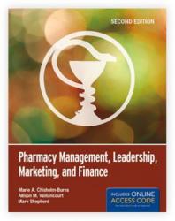 Pharmacy Management, Leadership, Marketing, And Finance - Marie A. Chisholm-Burns, Allison M. Vaillancourt, Marv Shepherd (2012)