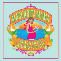 Margarita Mama (ISBN: 9781594742156)