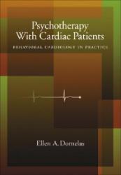 Psychotherapy with Cardiac Patients - Ellen A. Dornelas (2008)