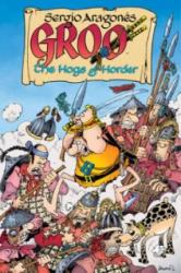 Groo: The Hogs Of Horder - Mark Evanier (ISBN: 9781595824233)